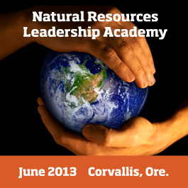 Natural Resources Leadership Academy presented by Oregon State in June 2013.